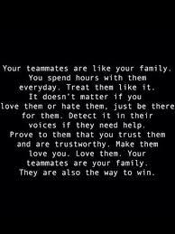 Teammate Quotes Gorgeous Teammates = Family sports Pinte
