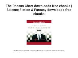 Chart Downloads Free The Rhesus Chart Downloads Free Ebooks Science Fiction
