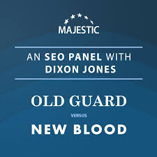 An SEO Panel with Dixon Jones: OLD GUARD versus NEW BLOOD