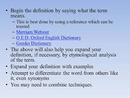 the definition essay now what do you mean by that ppt begin the definition by saying what the term means