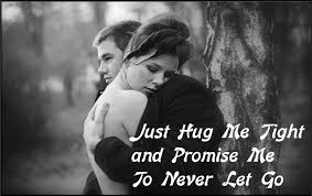 just hug me tight