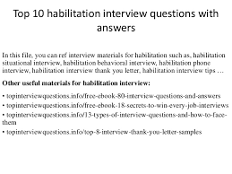 habilitation specialist top 10 habilitation interview questions with answers