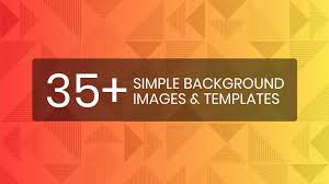 Backgrounds Images 35 Simple Background Images Templates Design Tips Venngage