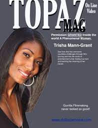 Topaz On Line Video Mag Featuring Trisha Mann Grant by Tony Topaz -  Flipsnack