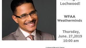Jun 27 · WFAA Weatherminds Presentation by Greg Fields at Lochwood Branch  Library — Nextdoor