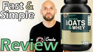 Optimum Nutrition: <b>Oats</b> and <b>Whey</b> Protein Supplement Review ...