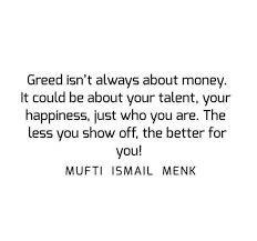 Greed Quotes Gorgeous 48 Islamic Quotes About Greed Quran And Hadith On Greed