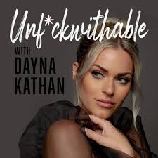 Unf*ckwithable with Dayna Kathan