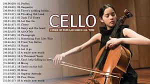 Youtube Top Charts All Time Top Cello Covers Of Popular Songs 2018 Best Instrumental Cello Covers All Time