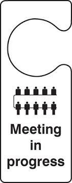 Meeting In Progress Door Hanger Sign Uk Warning Safety Signs