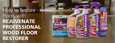 how to re your floors with rejuvenate professional wood floor rer