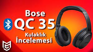 Bose QC 35 II Bluetooth Kulaklık İncelemesi 🎧 - YouTube
