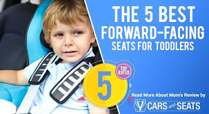 best car seat for infants to toddlers the forward facing seats in cars 2017 infant toddler