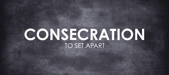 Image result for consecration