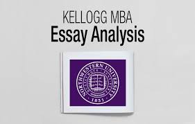 kellogg mba essay analysis deadlines ⋆ fxmbaconsulting