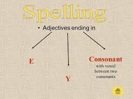 Курсовая работа Григорьевой Р А Московский район школа ppt  5 adjectives ending in e y consonant vowel between two consonants