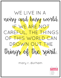 Busy Quotes Delectable The BEST Of LDS General Conference April 48 Durham Mary And