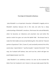macbeth madness essay macbeth madness essay indya boucher martin 12 12 14 english iv e period the origin of