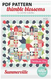 Summerville Downloadable PDF Quilt Pattern Thimble Blossoms   Fat ... & Hover to zoom Adamdwight.com