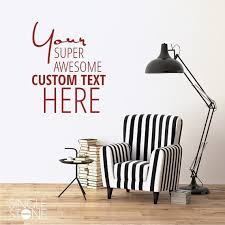 Small Picture Custom Wall Decal Quote Create Your Own Design Own Wall Decal