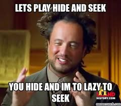 Image result for hide and seek meme