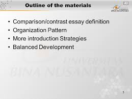 pertemuan comparison contrast matakuliah writing iii 3 3 outline of the materials comparison contrast essay definition organization pattern more introduction strategies balanced development