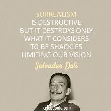 Salvador Dali Quotes Unique Salvador Dali Quote About Vision Surreal CQ