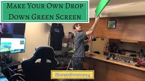 make your own drop down green screen for your you twitch studio