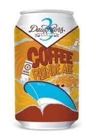 To me it seems people wake up drowsy as hell, drink. 3 Daughters A Wake Coffee Blonde Ale Price Reviews Drizly