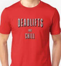 lifts and chill uni t shirt