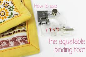 Bias Binding Foot: How to Use One for Perfect Bindings & how to use a bias binding foot Adamdwight.com