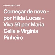 Começar de novo - por Hilda Lucas - Viva 50 por Maria Celia e Virginia  Pinheiro | Toalha de praia, De praia, Novo começo