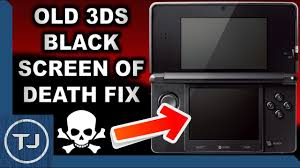 3ds Xl Blue Light No Screen Old 3ds Black Screen Of Death Simple Fix 2018