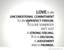 Imperfect Love Quotes Interesting What Is Love Images With Quotes With Love Is An Unconditional