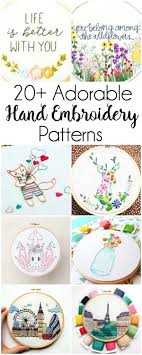 Sew What Embroidery And Designs 20 Adorable Hand Embroidery Patterns Hand Lettering