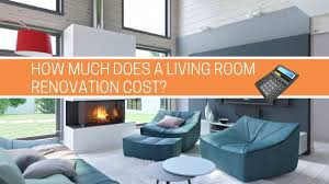 Interior Design Calculator How Much Does A Living Room Renovation Cost Free