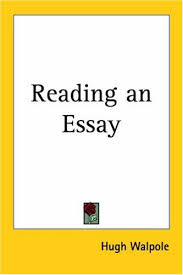 reading an essay by hugh walpole 773203