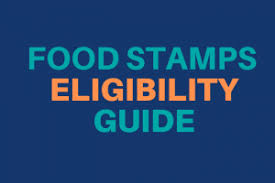 Eligibility For Food Stamps Or Snap Guide Food Stamps Ebt