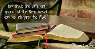 How Should The Different Genres Of The Bible Impact How We