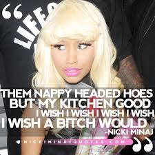 Nicki Minaj Beauty Quotes Best Of I Wish A Bitch Would Nicki Minaj Picture Quotes