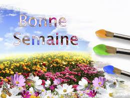 """Résultat de recherche d'images pour """"BONNE SEMAINE"""""""