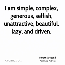 Beautiful And Simple Quotes Best Of Barbra Streisand Quotes QuoteHD