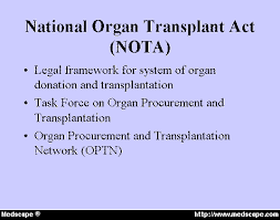 donation and transplantation into the new millennium the national organ transplant act nota