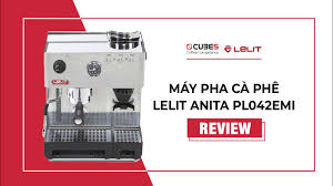 Lelit | Review Chi Tiết Máy Pha Cà Phê LELIT ANITA PL042EMI | Công suất  50-70 tách espresso/ngày - YouTube