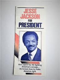 Campaign Brochure Jessie Jackson For President Campaign Brochure