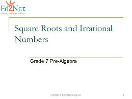 Square Roots and Irrational Numbers - ppt video online download