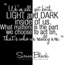 Dark Side And Light Side Quotes Quotes About Dark Side Of Life 67 Quotes