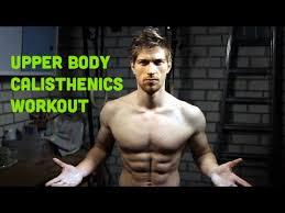 upper body calisthenics workout bigger