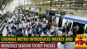 Chennai Metro Introduces Weekly And Monthly Season Ticket Passes Thanthi Tv
