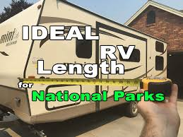 best rv lengths for national parks